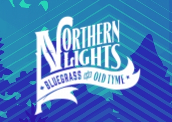 Northern Lights Bluegrass and Old Tyme Music Festival