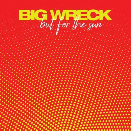 Big Wreck - but for the sun tour - 2019 - Edmonton, Toronto, Ottawa, Buffalo, Sarnia, New Glasgow, Washington, Halifax, Boston, Moncton, Chicago, Atlanta, Ian Thornley, Chuck Keeping, Dave McMillan