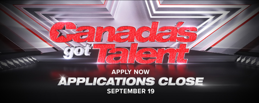 Canada's Got Talent - City TV, Deadline September 19