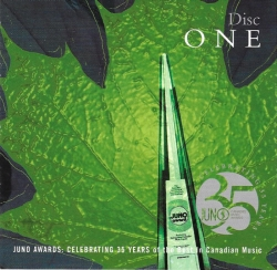 Oh What A Feeling - JUNO Awards 35th Anniversary Disc 1 CARAS