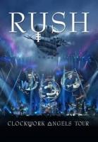 RUSH - Clockwork Angels Tour DVD