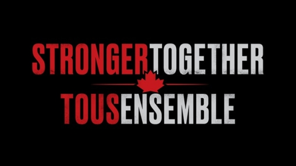 Stronger Together Tous Ensemble - Geddy Lee, Alessia Cara, Justin Bieber, Walk of the Earth, Mike Myers, Kiefer Sutherland, Avril Lavigne, The Tenors