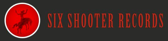 SIx Shooter Records,